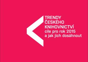 Titulní list brožury Trendy českého knihovnictví